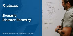 Skenario Disaster Recovery
