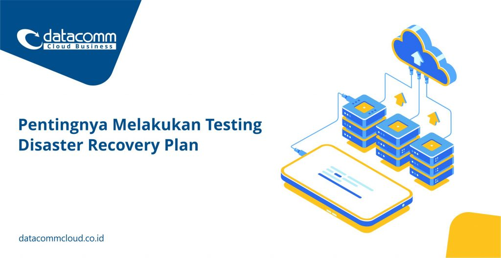 Testing Disaster Recovery Plan