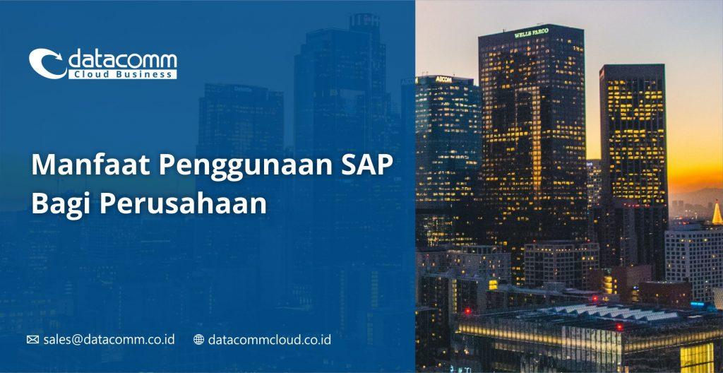 Apakah SAP Software - Manfaat Sistem SAP S/4 Hana