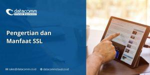 Pengertian dan Manfaat SSL