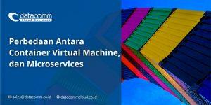 Cloud Container adalah, virtual machine, microservices, Cloud Native, CI/CD, Agile Methodology, DevOps & dockers,